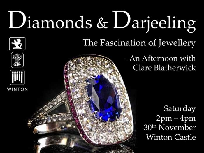 Diamonds & Darjeeling Jewellery Event Winton Castle 30th Nov 2019